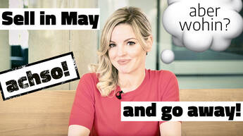 Sell in May and go away! – Was ist dran an der Börsenweisheit?
